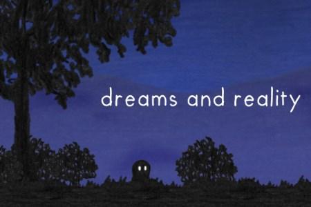 Sonhos e Realidade