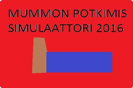 Mummon Potkimis Simulaattori 2016