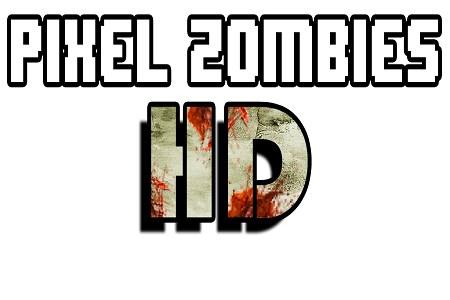 PIXEL ZOMBIES HD