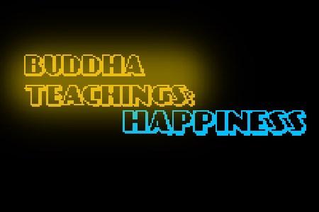 Ensinamentos de buda parte 2: Felicidade
