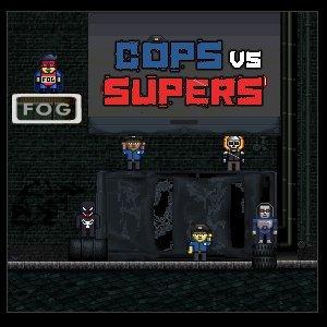 Cops vs Supers