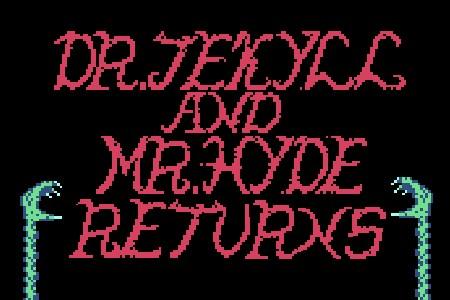 Dr. Jekyell & Mr. Hyde Retorna